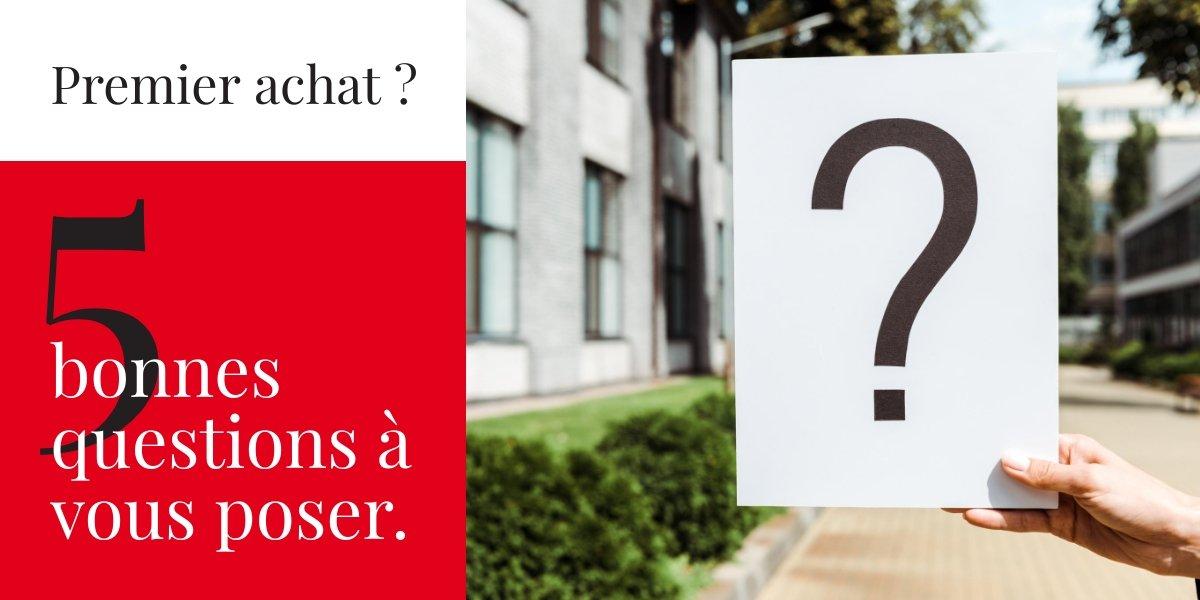 Premier achat immobilier : 5 questions à se poser avant d'acheter