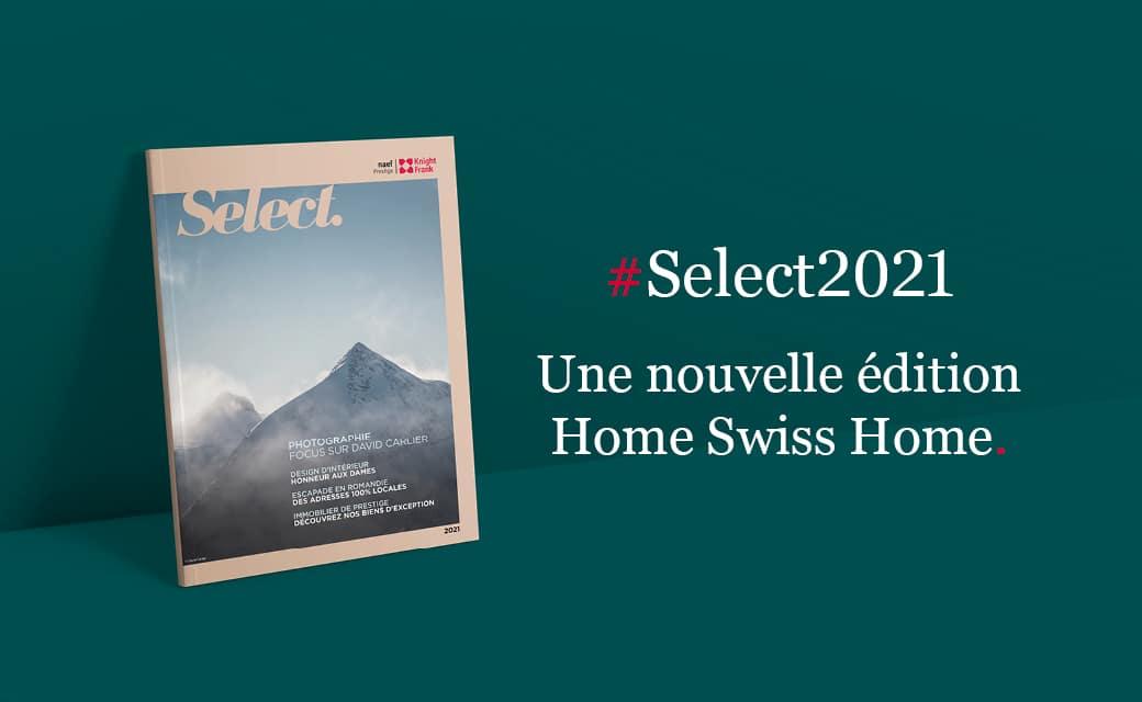 Select 2021, une nouvelle édition Home Swiss Home